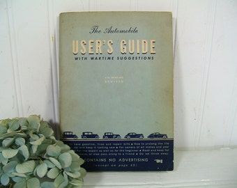 Vintage Automobile User's Guide with Wartime Suggestions General Motors - Paperback Booklet on Getting the Most Out of Your Car During War