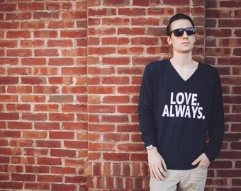 Tri Black Unisex V Neck Long Sleeve T-shirt - Mens Size LARGE - American Apparel - Love Always - Off Center Arts Project Charity Donation -