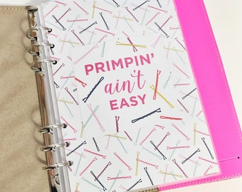 40% OFF SALE A5 Size Primpin' ain't EASY Colorful Bobby Pins Laminated Dashboard Filofax Large Kikki k Planner