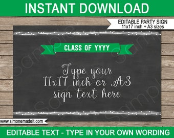 2017 Graduation Party Sign -  Party Decorations - Green & Chalkboard - INSTANT DOWNLOAD with EDITABLE text - 11x17 inches and A3 sizes