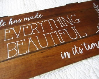 Christian WORD Art - He Has Made Everything Beautiful - Hand-Painted Wood Sign