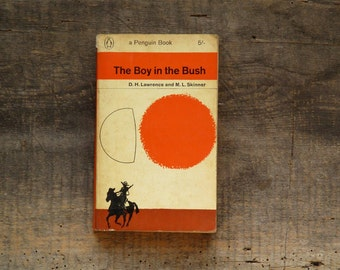 Vintage D. H. Lawrence book The Boy in the Bush also by M. L. Skinner with Brian Keogh cover art