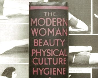 Vintage 1930s beauty book A Modern Woman