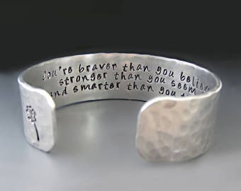 Silver Christopher Robin Cuff Bracelet /  Winnie the Pooh / Braver Than You Believe & Stronger Than You Think / Graduation / Gifts for Her