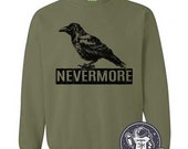 ON SALE Nevermore Raven Sweatshirt Black Bird Sweater Book Literature Poems Gifts For Him Mens Womens Edgar Allan Poe Halloween Gifts For Te