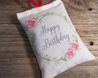 Happy Birthday Lavender sachet with quote  , sachet favor, room freshener, Scented Sachet pillow , birthday gift or favor .