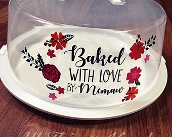 Cake Carrier - Baked With Love By (Name) - Grandmother Cake Carrier - Custom Gift