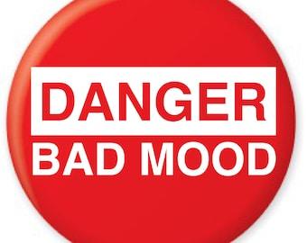 Danger Bad Mood Badge