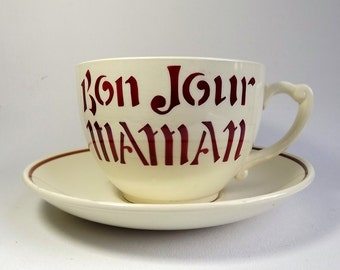 Very large cup and saucer, T G Green, with Bonjour Maman on both sides in red, 1950s