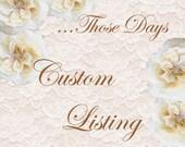 Custom Listing for Mayra