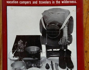Camping and Woodcraft 1974 edition by Horace Kephart