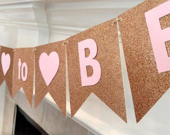 Bridal Shower Banner, Rose Gold and Pink Banner, Bride to Be Banner, Rose Gold Wedding, Pennant Banner, Gold Glitter, printed and assembled