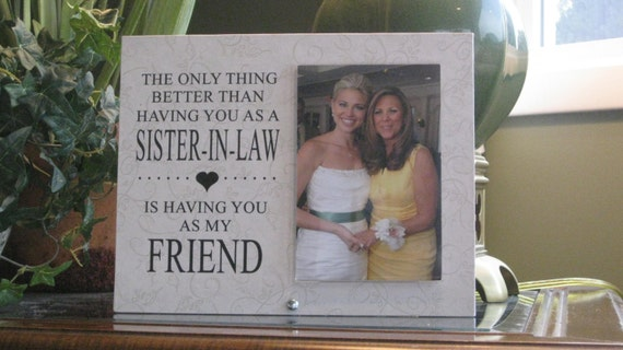 Wedding Gifts For Sister In Law: SISTER-IN-LAW Gift, Sister-In-Law Frame, Sister-In-Law