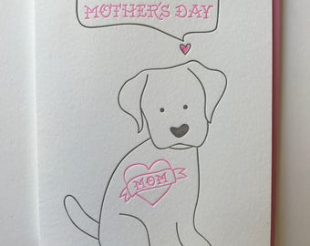 Mother's Day Card from Dog.  Happy Mother's Day from pets. Dog Mom Card. Letterpress Mother's Day Card.