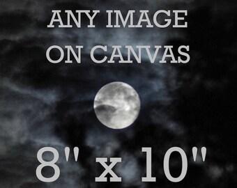 Moon Canvas 8 x 10 inches, any image, custom moon photography, Photo Canvas,