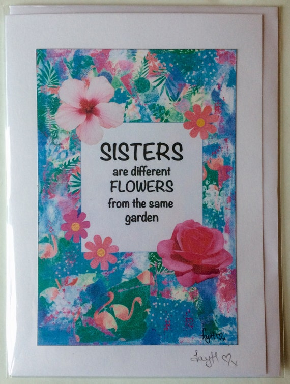 Sisters Are Different Flowers From The Same Garden A5 Blank