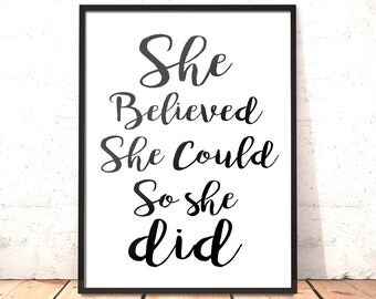 She Believed She Could So She Did Print   Typography Print   A3 A4 5x7inch   Gift for Daughter, Sister, Girlfriend, Friend   Graduation Gift