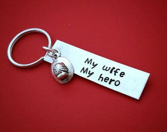 Hand stamped gift, Stamped keychain, My wife my hero, Firefighter gift, Fire department, Gift for him, Gift for dad, Keychain gift, Custom