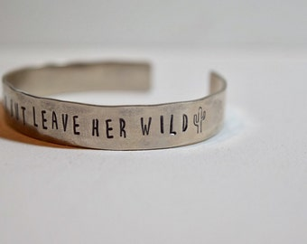 Love Her but Leave Her Wild cuff