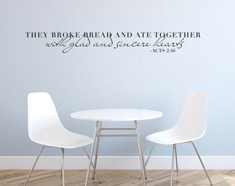 Sincere Hearts Wall Quote Decal - Breaking Bread Quote, Typography Decal, Wall Quote, Motivational Wall Quote, Thanksgiving Wall Art, Acts