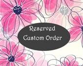 Custom Order ONLY for  srugirl12685 non refundable