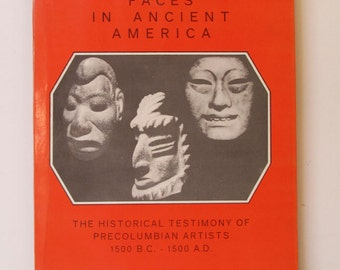 Unexpected Faces in Ancient America, Historical Testimon, of Pre-Columbian Artists, 1500 B.C.-1500 A.D., van Wuthenau, Signed, 1982