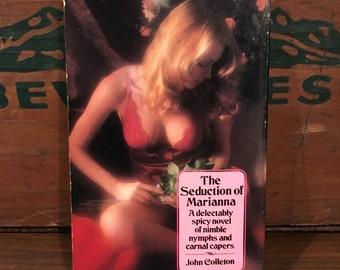The Seduction of Marianna Vintage Paperback Book 1980 Signet by John Colleton sleaze erotica Mature Fiction