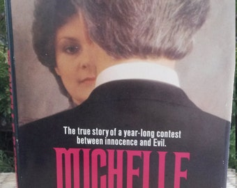 Michelle Remembers by Michelle Smith and Lawrence Pazder, M.D