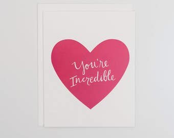 You're Incredible - Mother's Day Card - Card for Mom