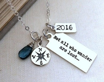 SALE Not All Who Wander Are Lost Necklace, Inspirational Necklace, Graduation Gift, College Grad Necklace, Travel Gift, Personalized Necklac