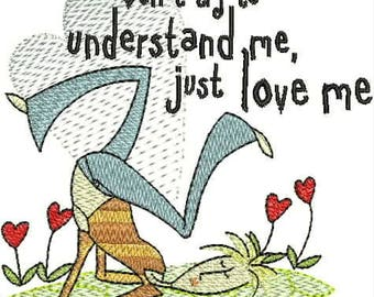Embroidered Whimsical Dish Towel or Hand Towel - Don't try to understand me, just love me! -