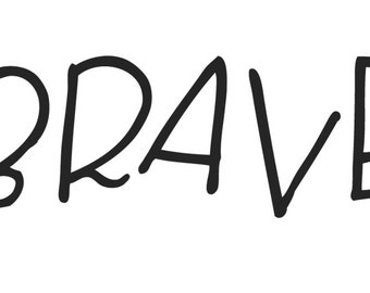 BRAVE  // Temporary Tattoo