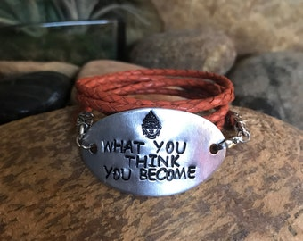 What you think you become, wrap bracelet, buddha quote, handstamped bracelet, zen quotes, yoga jewelry, graduation gifts