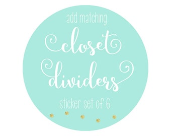 Add a Closet Divider Set of 6 Stickers to Your Closet Divider and Storage Bin Label Gift Set to Match