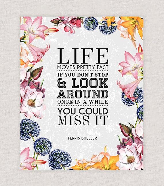 Ferris Bueller Quote: Ferris Bueller Movie Quote Typography Movie Quote Poster