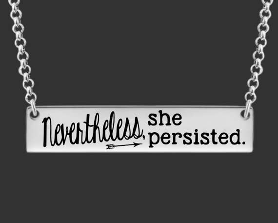 Nevertheless, She Persisted | Bar Necklace | Personalized Gifts | Korena Loves