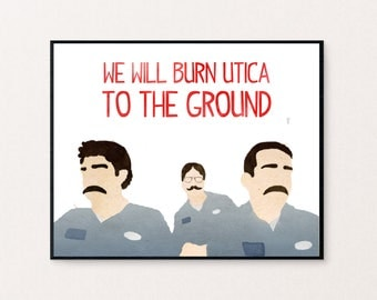 """The Office - Branch Wars - Dwight, Jim, and Michael with Mustaches - """"We will burn Utica to the ground."""" Digital Print"""