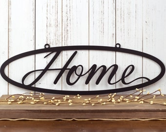 "Metal Home Sign | Metal Wall Art | Metal Outdoor Sign | Metal Wall Decor | Home Sign | Wall Hanging | Outdoor Sign | 20""W x 6.5""H"