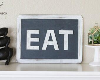 Eat Slate Sign