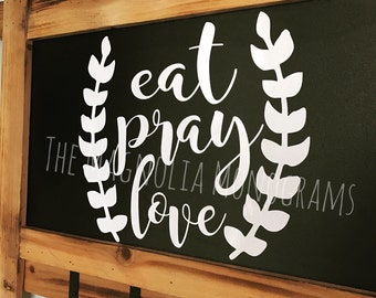 Eat • Pray • Love Decal