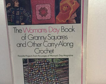 Woman's Day Book of Granny Squares Crochet