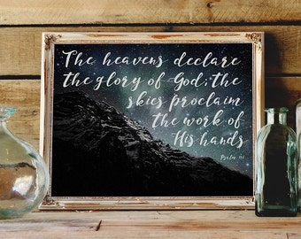 The Heavens declare the glory of God, Psalm 19:1 - INSTANT DOWNLOAD- Stars Print, Printable Wall Decor, Inspirational Quote Bible Verse