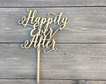 "Happily Ever After Cake Topper, 6.5"" inches wide, Non-Personalized, Wedding Cake Topper, Wood Cake Topper, Rustic Cake Topper"