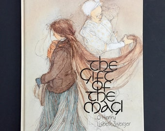 1982 O. Henry's The Gift of the Magi Illustrated by Lisbeth Zwerger