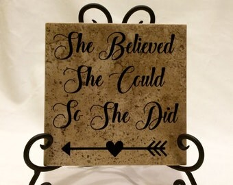 She believed she could, so she did sign, She believed she could, so she did decor ceramic tile and Iron STAND