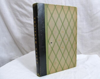 Green Mansions, W H Hudson, Illustrated Henderson, Three Sirens Press, Hardcover Book, 1900's, Novel Exotic Tropical Forest Romance Leather