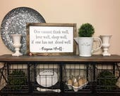 One cannot think well / LoveIf one has not dined well / Dining Sing / Farmhouse Style