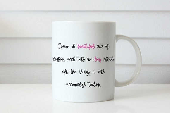 come oh beautiful cup of coffee, coffee mug gifts under 20 gifts for her coffee addict cheeky coffee mug gifts for her gifts for him
