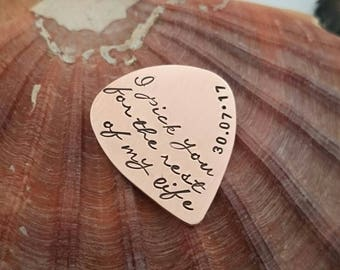 I pick you for the rest of my life - Wedding Day Gift - Hand Stamped Guitar Pick - Personalised Plectrum - Copper, brass or steel