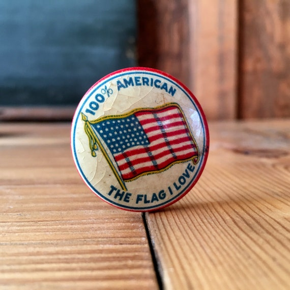 Vintage 100% American The Flag I Love Pin, 48 Star American Flag Patriotic Pinback Button, Novelty Buttons
